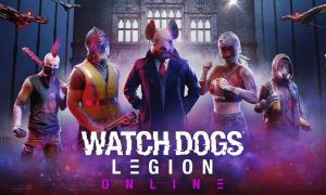 Watch Dogs: Legion Online mode is live now on PS4, PS5, Xbox Series X/S & Stadia